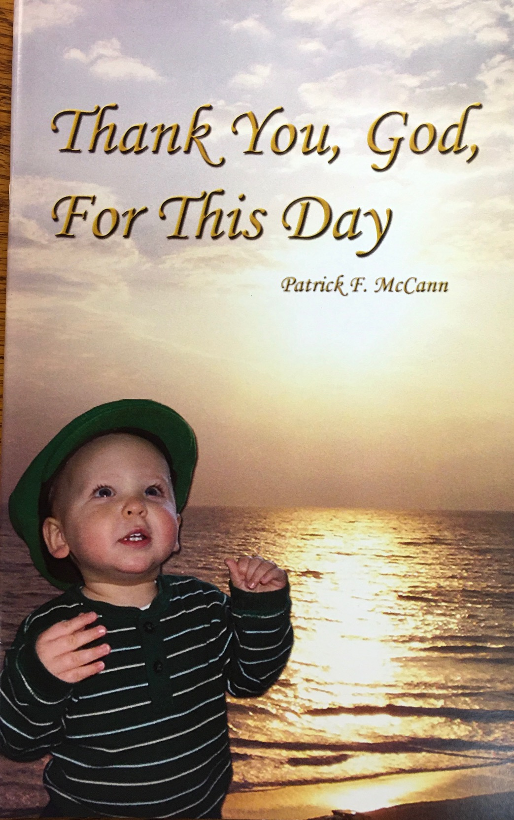 Image for Thank You, God, For This Day: A book of inspiration, reflection, faith, hope and charity