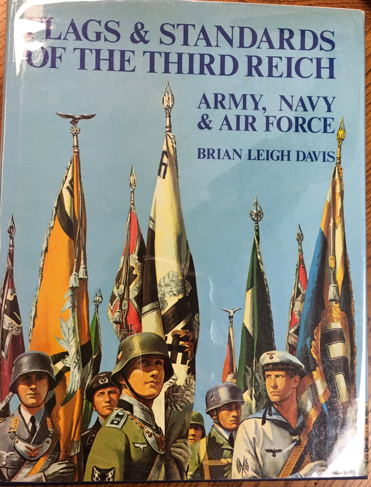 Image for Flags & Standards of the Third Reich: Army, Navy, & Air Force, 1933-1945