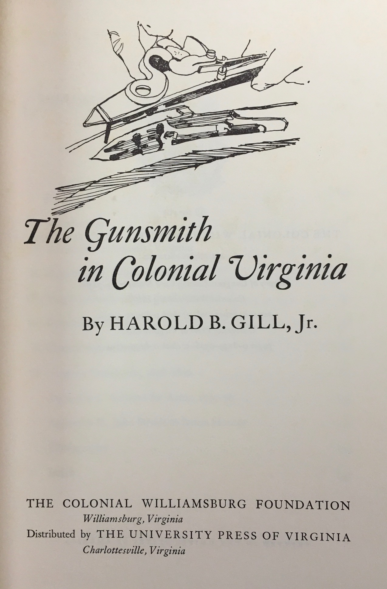 Image for The Gunsmith in Colonial Virginia (Williamsburg research studies)