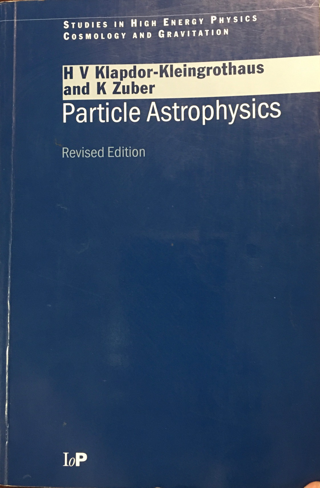 Image for Particle Astrophysics (Studies in High Energy Physics, Cosmology, and Gravitation)