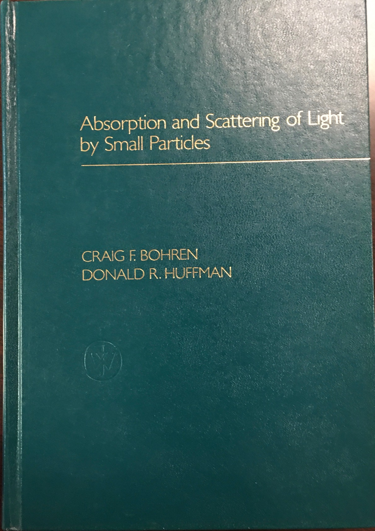 Image for Absorption and Scattering of Light by Small Particles