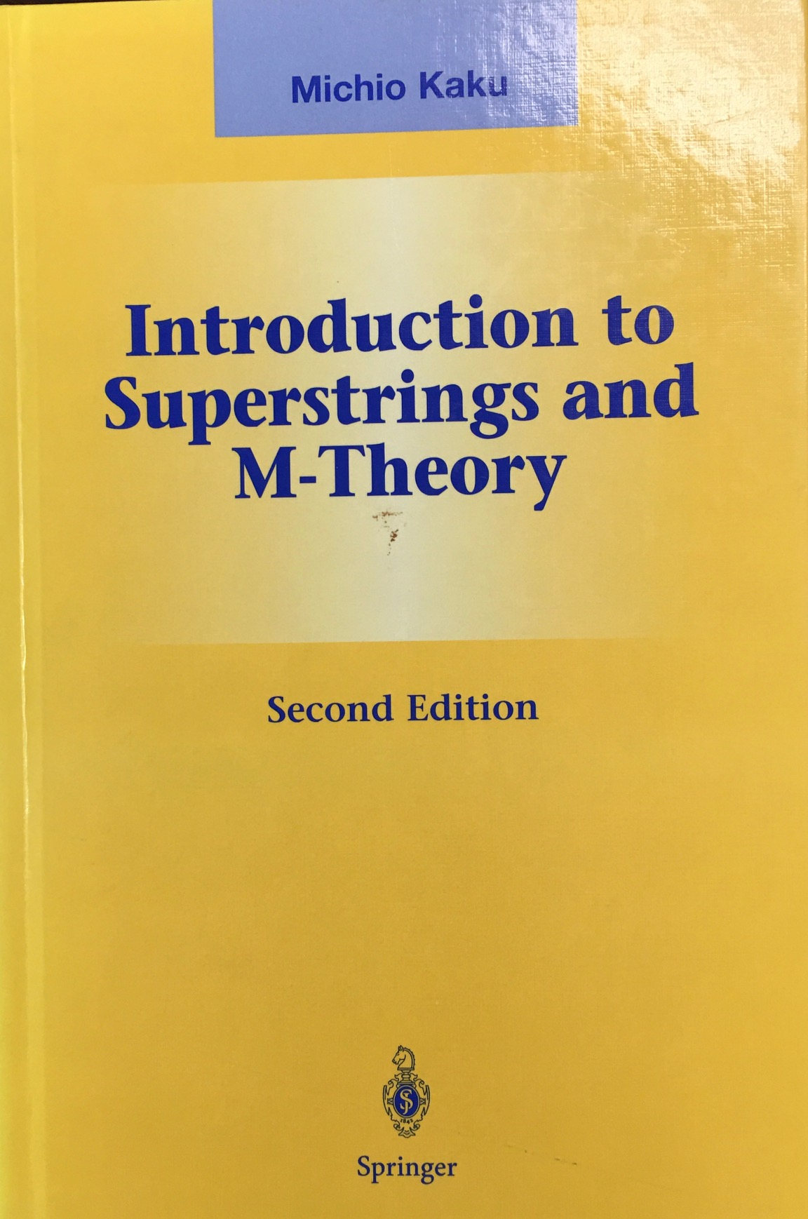 Image for Introduction to Superstrings and M-Theory - 2nd Edition  (Graduate Texts in Contemporary Physics)