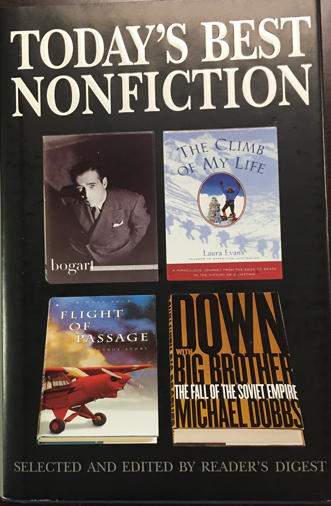 Image for Bogart / The Climb of My Life / Flight of Passage / Down with Big Brother (Today's Best Nonfiction: Volume 3, 1997)