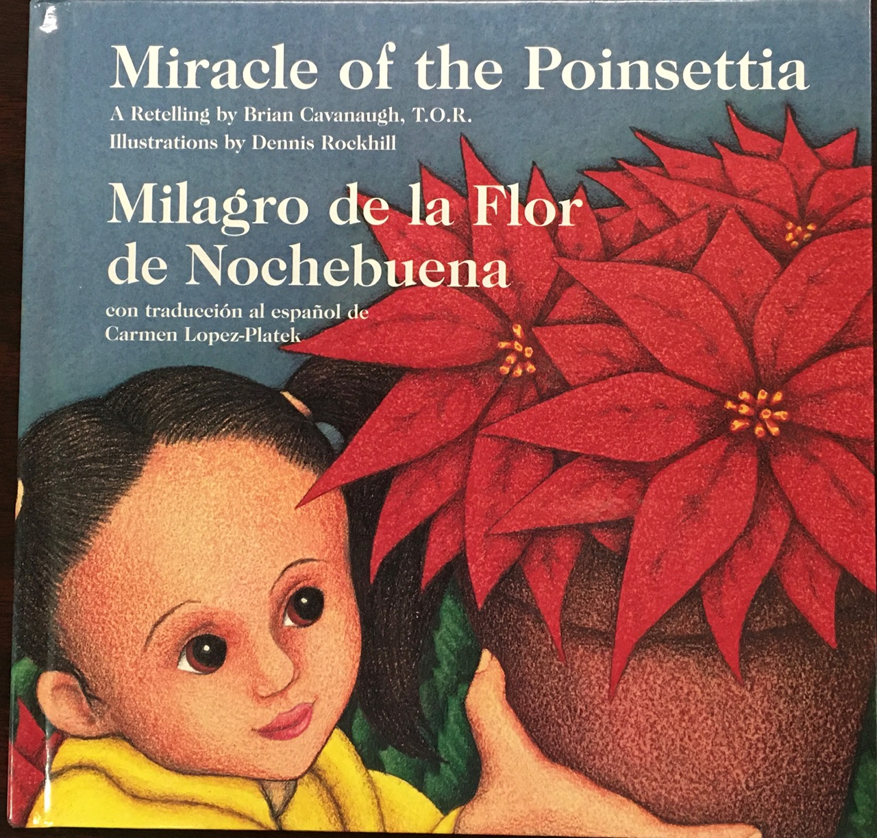 Image for Miracle of the Poinsettia/Milagro De LA Flor De Nochebuena: A Retelling (English and Spanish Edition)
