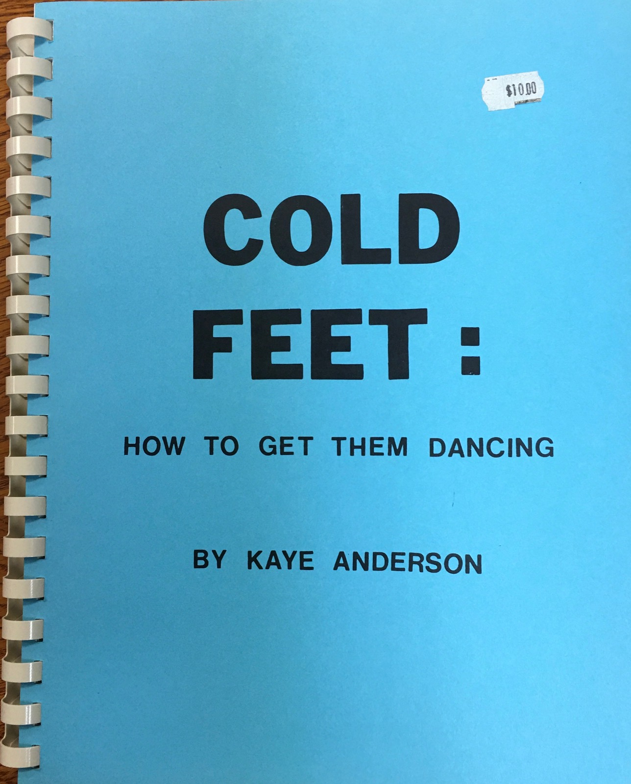 Image for Cold Feet: How to Get Them Dancing: Round Dance Basics for Beginning Dancers