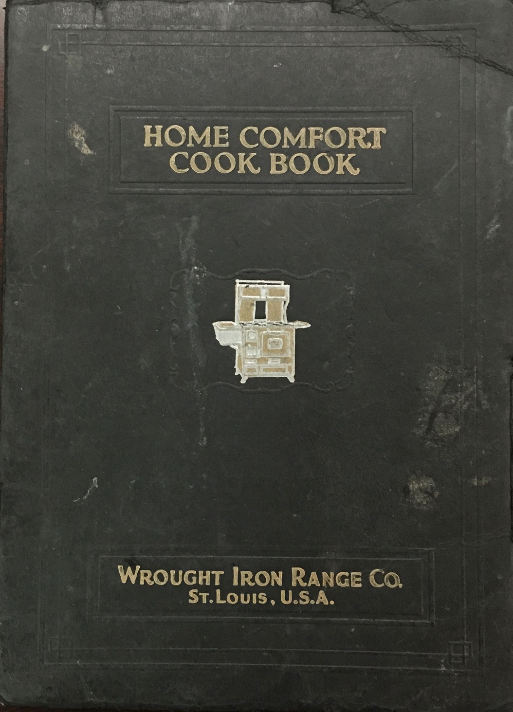 Image for 'Home Comfort' Cook Book Containing a General Course of Instruction in the Art of Home Cooking and Canning Including 1,000 Modern Recipes and Caluable Formulae