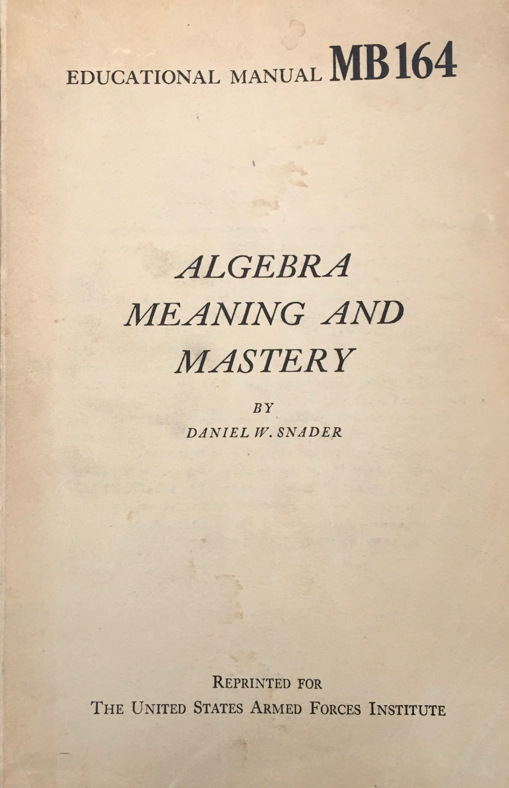 Image for Algebra Meaning and Mastery (Educational Manual - MB164)