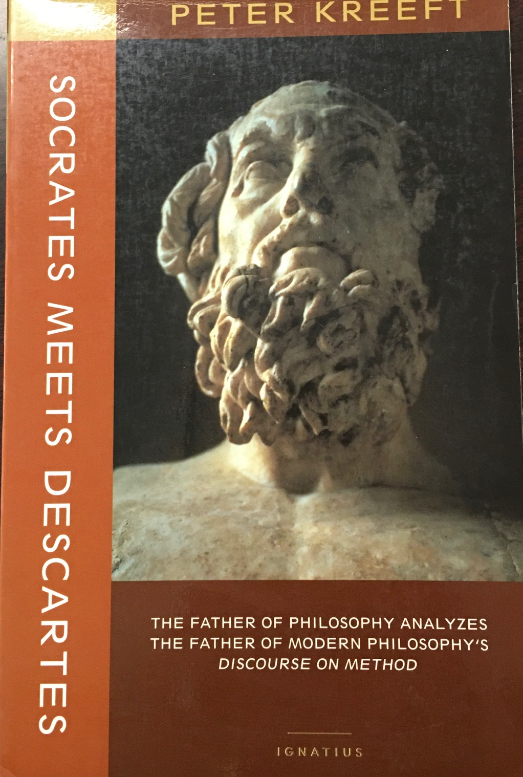 Image for Socrates Meets Descartes: The Father of Philosophy Analyzes the Father of Modern Philosophy's Discourse on Method