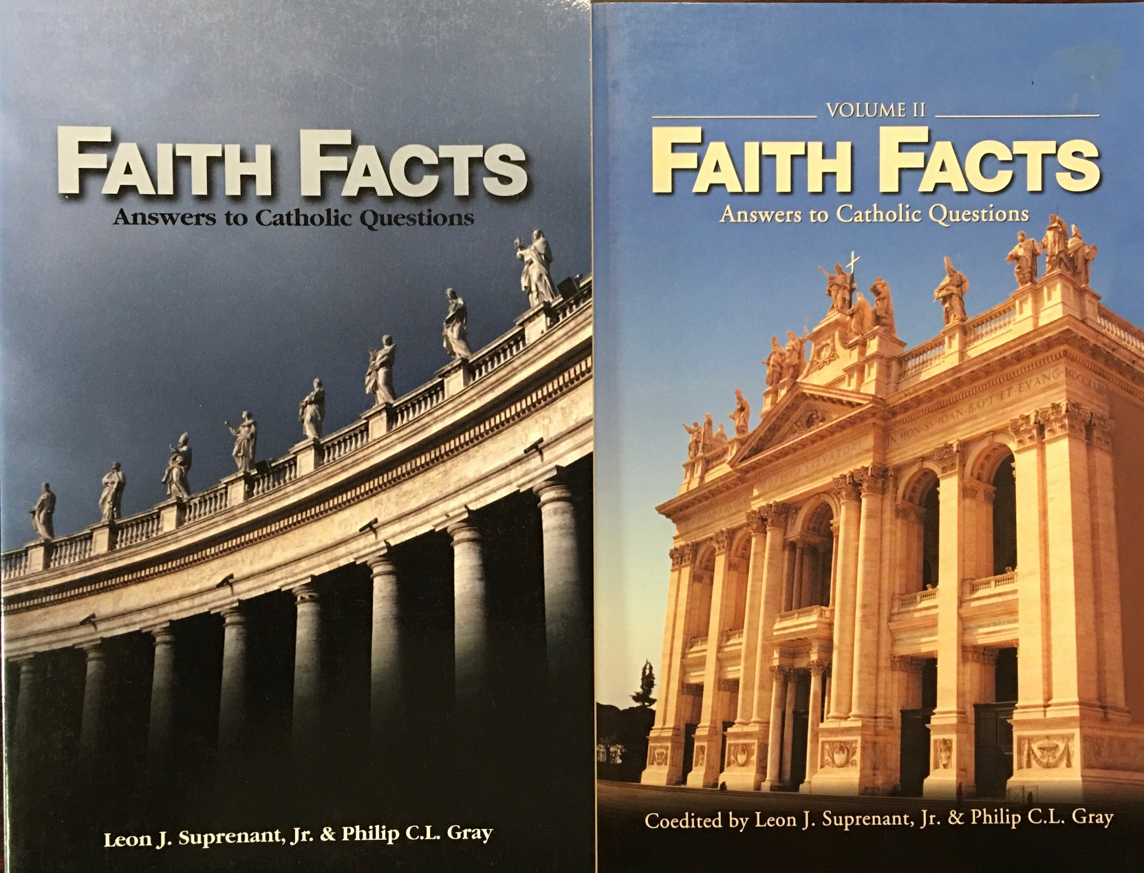 Image for Faith Facts, Volumes I & II: Answers to Catholic Questions - 2 Volume Set