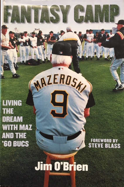 Image for Fantasy Camp: Living the Dream with Maz and '60 Bucs