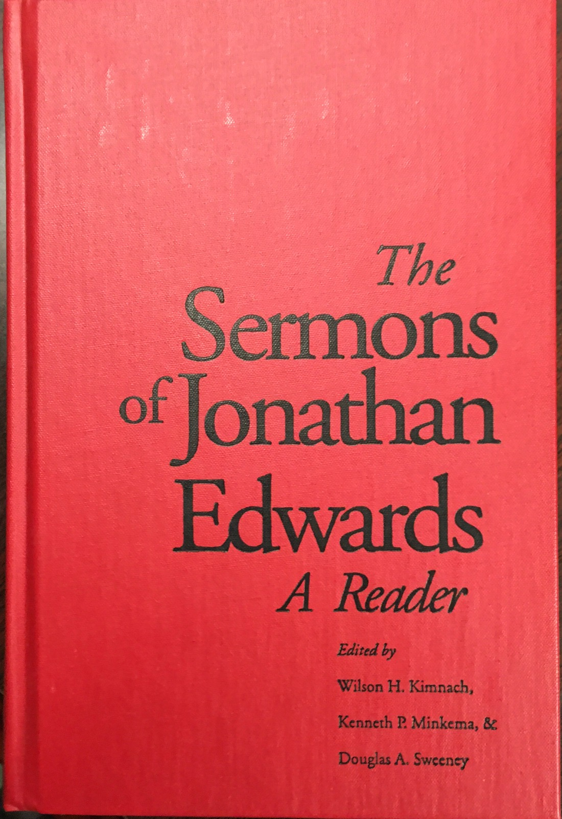 Image for The Sermons of Jonathan Edwards: A Reader