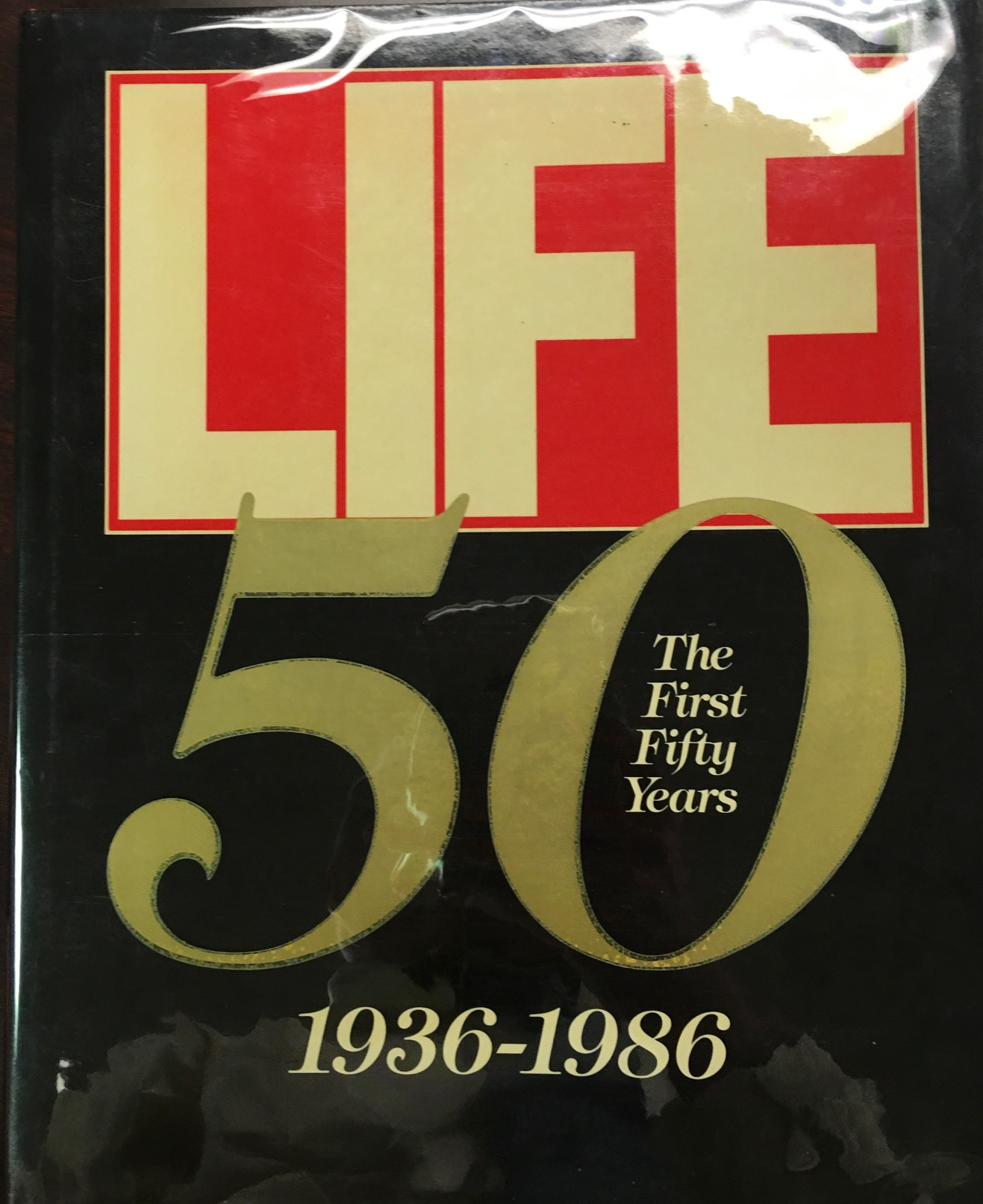 Image for Life the First Fifty Year, 1936-1986
