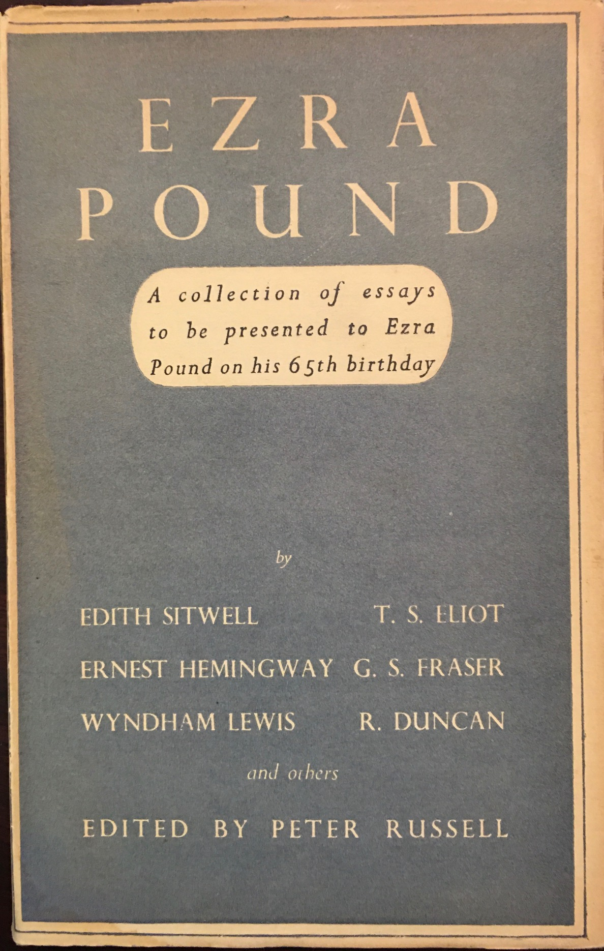 Image for Ezra Pound: a Collection of Essays Edited By Peter Russell to Be Presented to Ezra Pound on His Sixty-Fifth Birthday