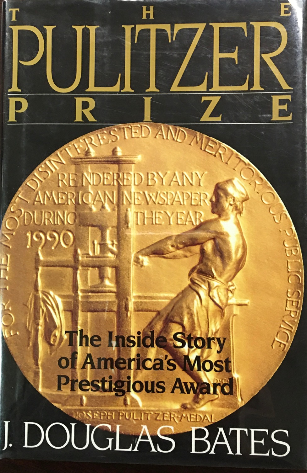 Image for The Pulitzer Prize: The Inside Story of America's Most Prestigious Award