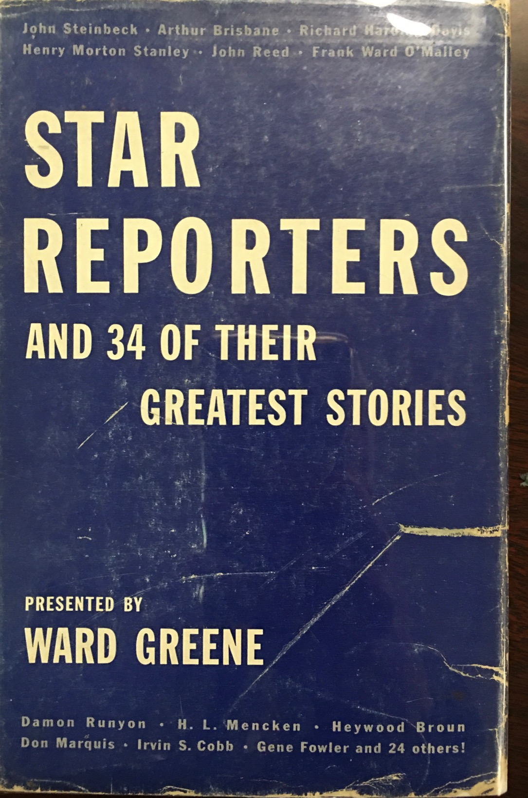 Image for Star Reporters and 34 of Their Stories