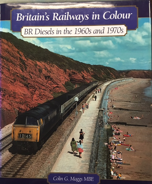 Image for Britain's Railways in Colour: BR Diesels in the 1960s and 70s