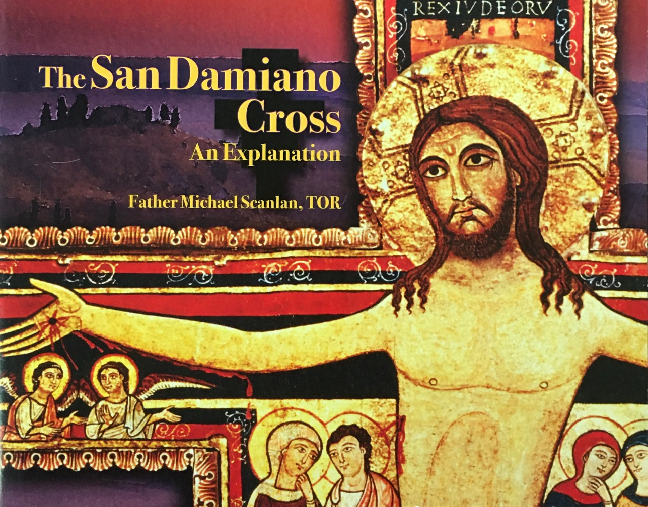 Image for The San Damiano Cross: An Explanation