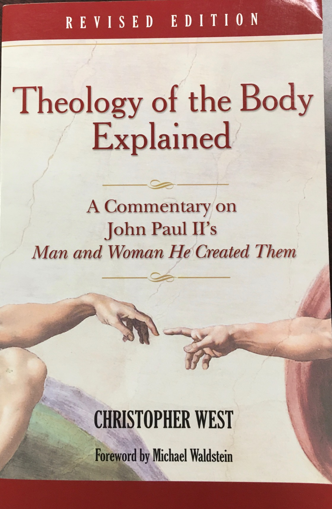Image for Theology of the Body Explained: A Commentary on John Paul II's Man and Woman He Created Them