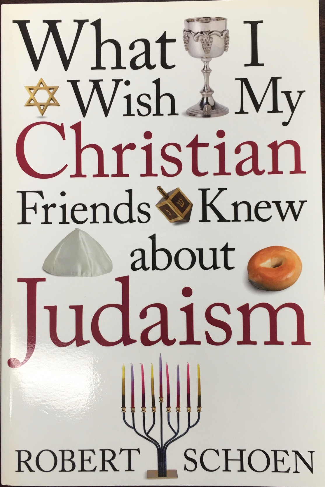 Image for What I Wish My Christian Friends Knew about Judaism