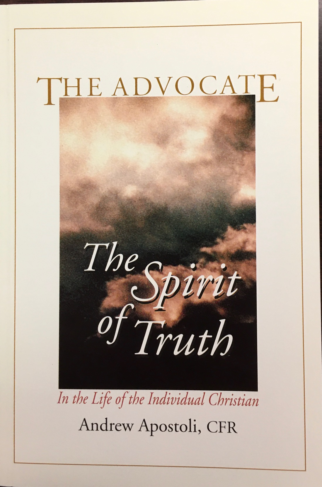 Image for Advocate: The Spirit of Truth in the Life of the Individual Christian