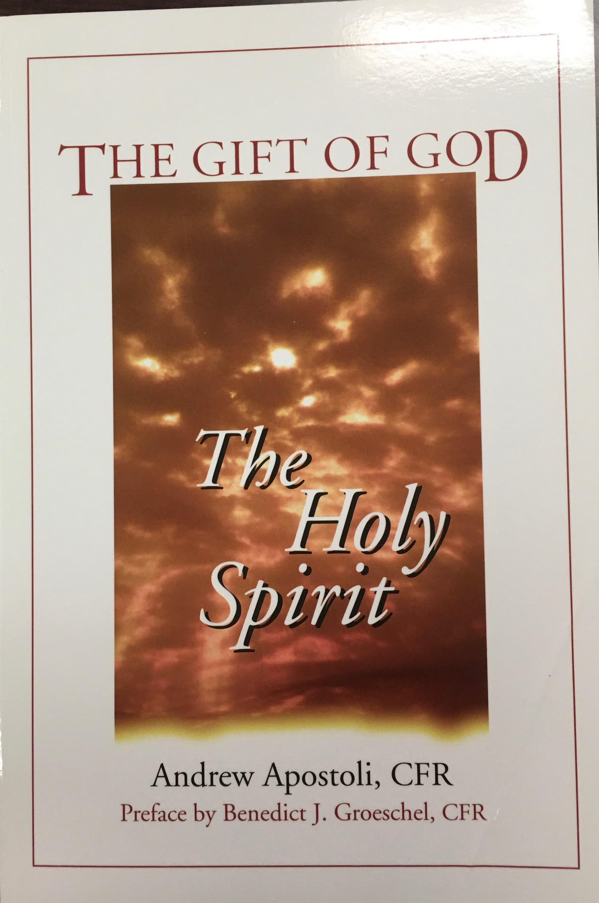 Image for The Gift of God: The Holy Spirit