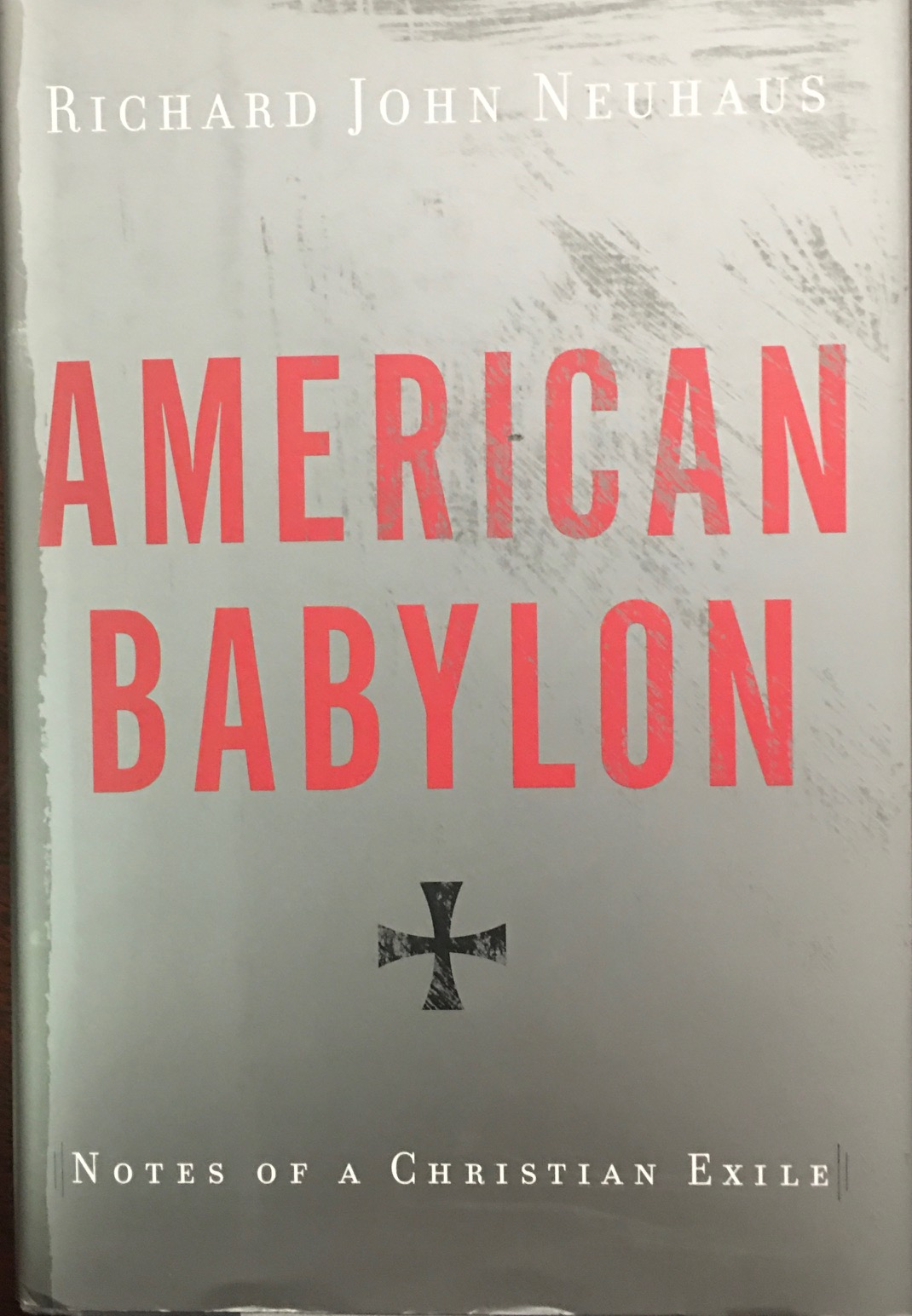 Image for American Babylon: Notes of a Christian Exile