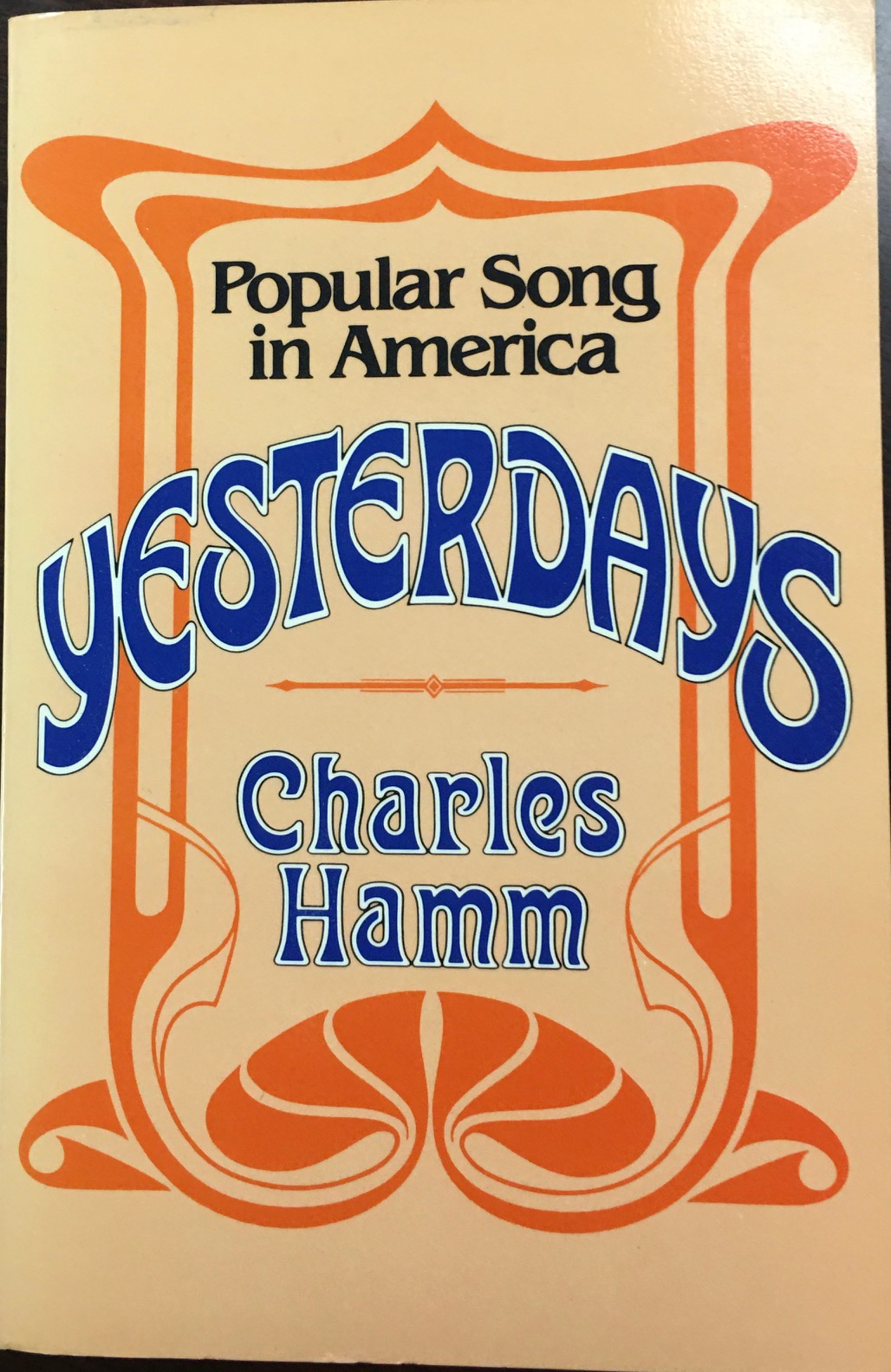 Image for Yesterdays: Popular Song in America