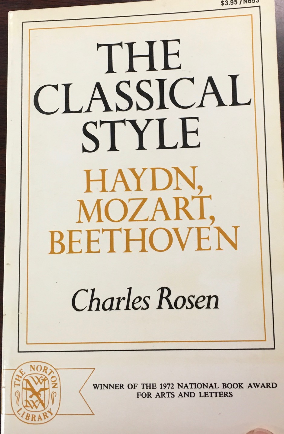 Image for The Classical Style: Haydn, Mozart, Beethoven (Norton Library, N653)
