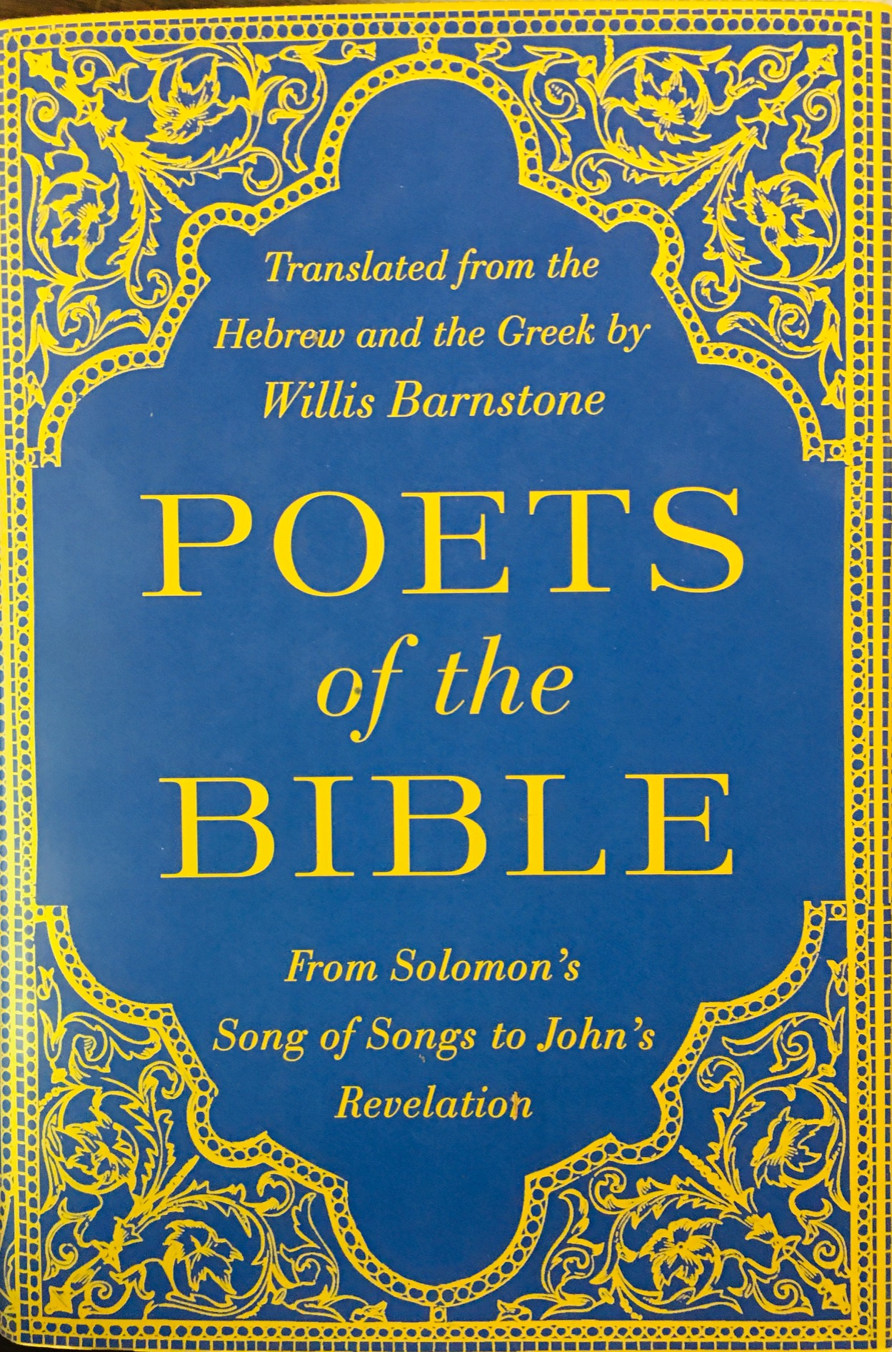 Image for Poets of the Bible: From Solomon's Song of Songs to John's Revelation