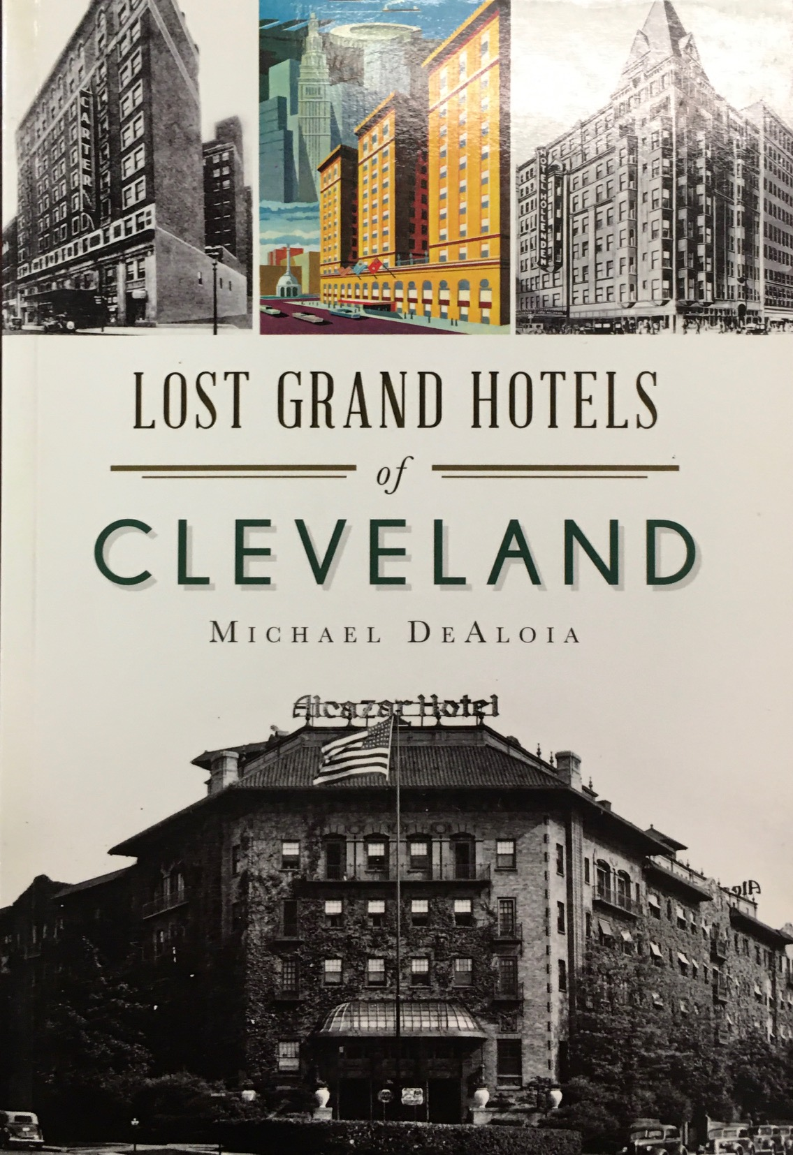 Image for Lost Grand Hotels of Cleveland (Landmarks)