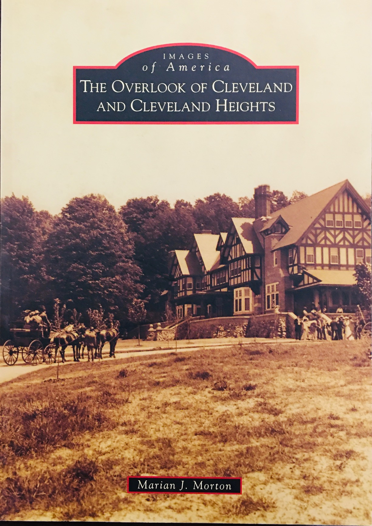 Image for The Overlook of Cleveland and Cleveland Heights (Images of America)