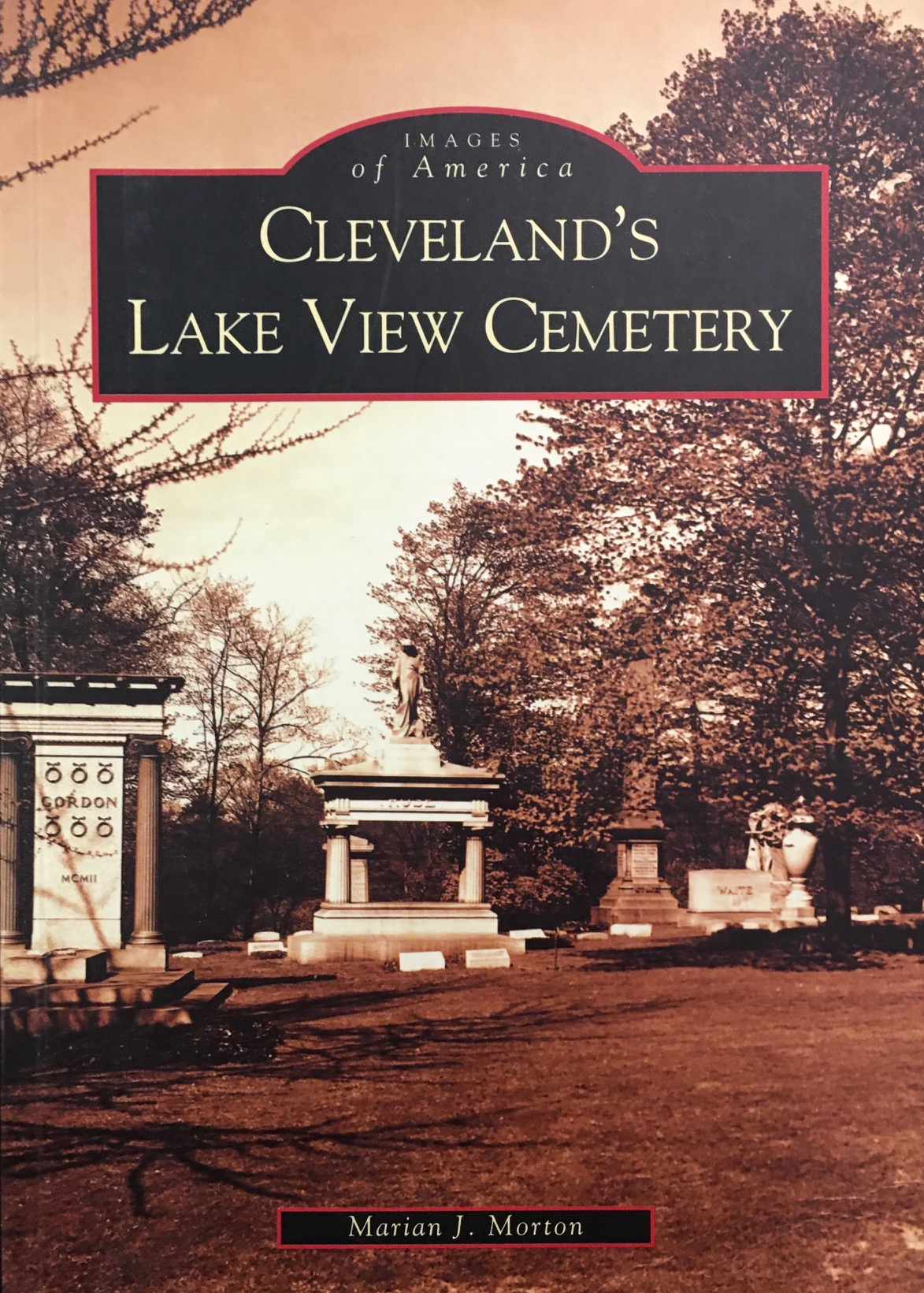 Image for Cleveland's Lake View Cemetery  (OH)   (Images of America)