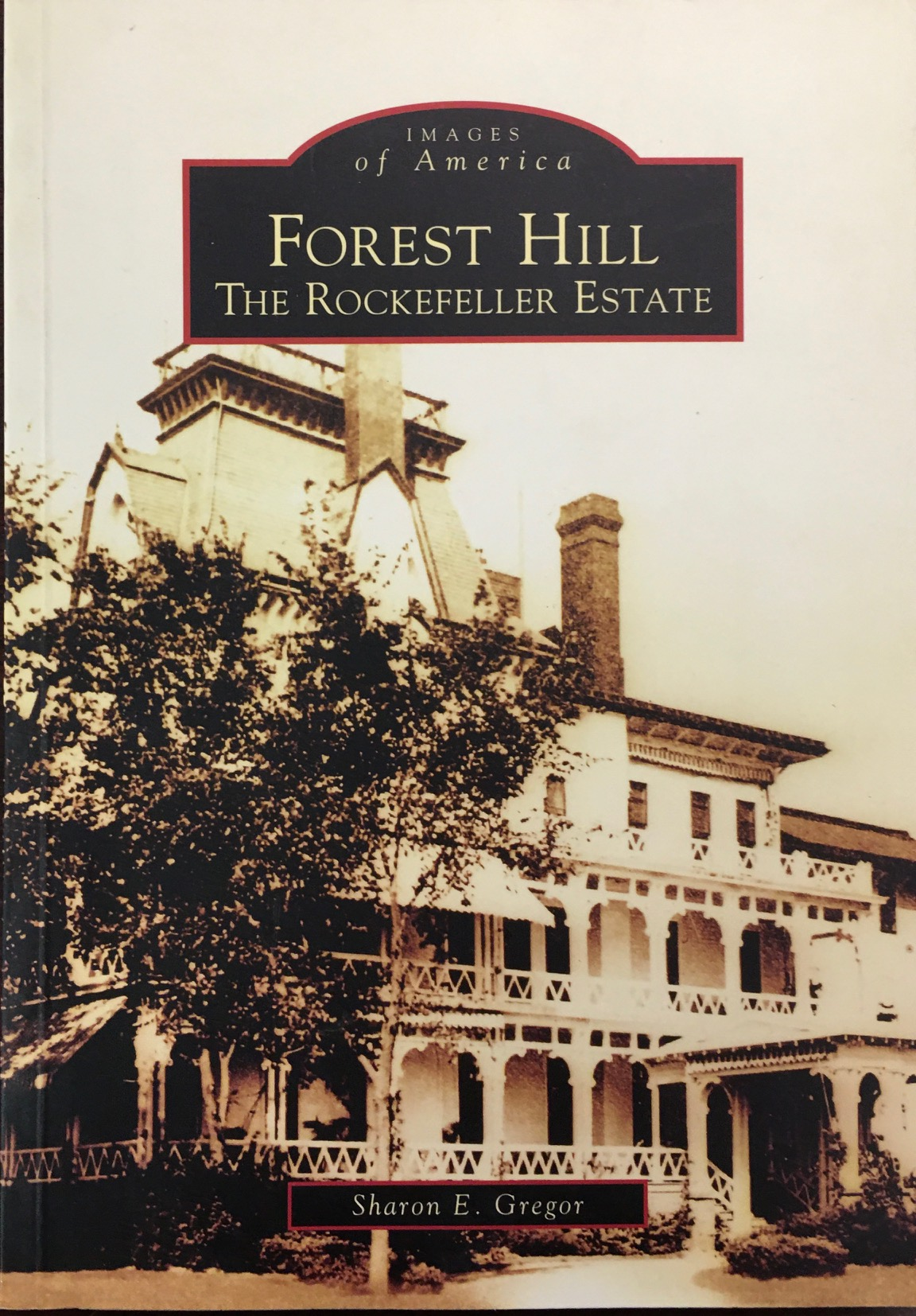 Image for Forest Hill: The Rockefeller Estate  (OH)  (Images of America)