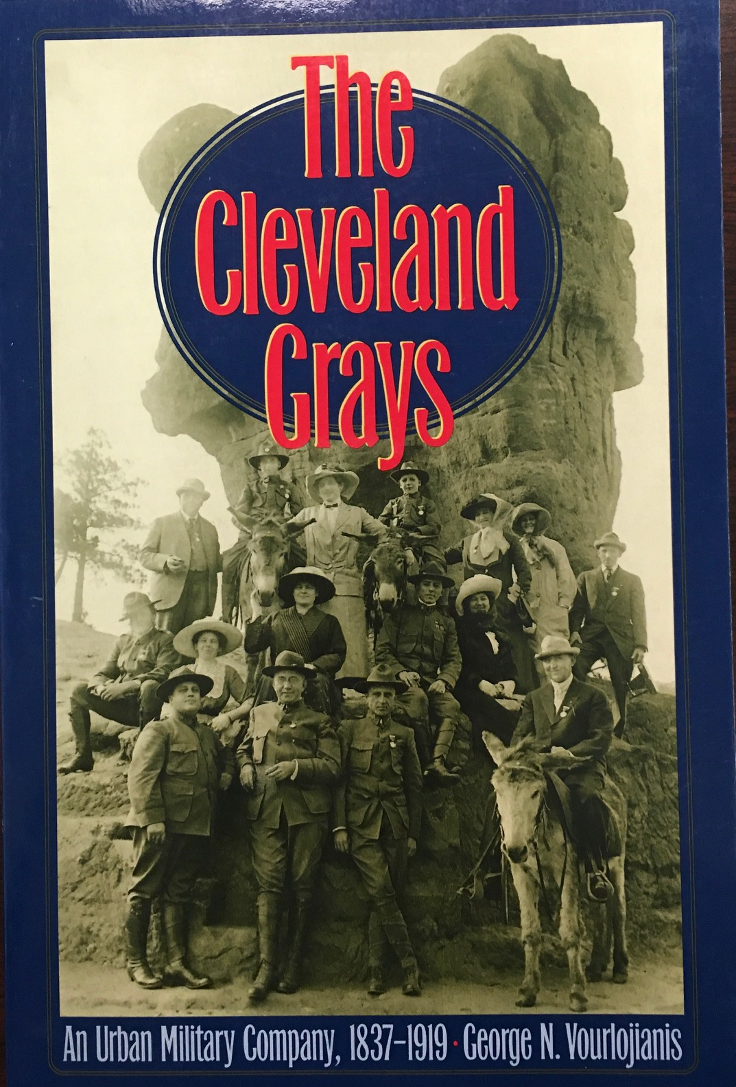 Image for The Cleveland Grays: An Urban Military Company, 1837-1919