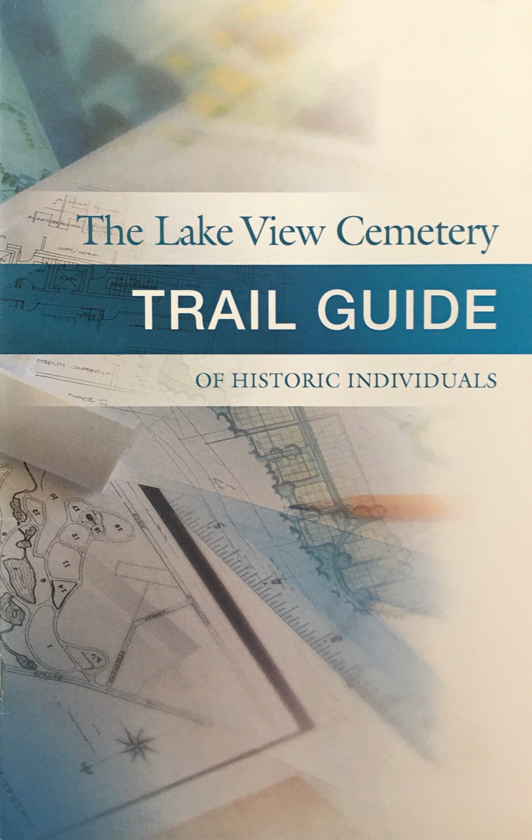 Image for The Lake View Cemetery Trail Guide of Historic Individuals (Cleveland OH)