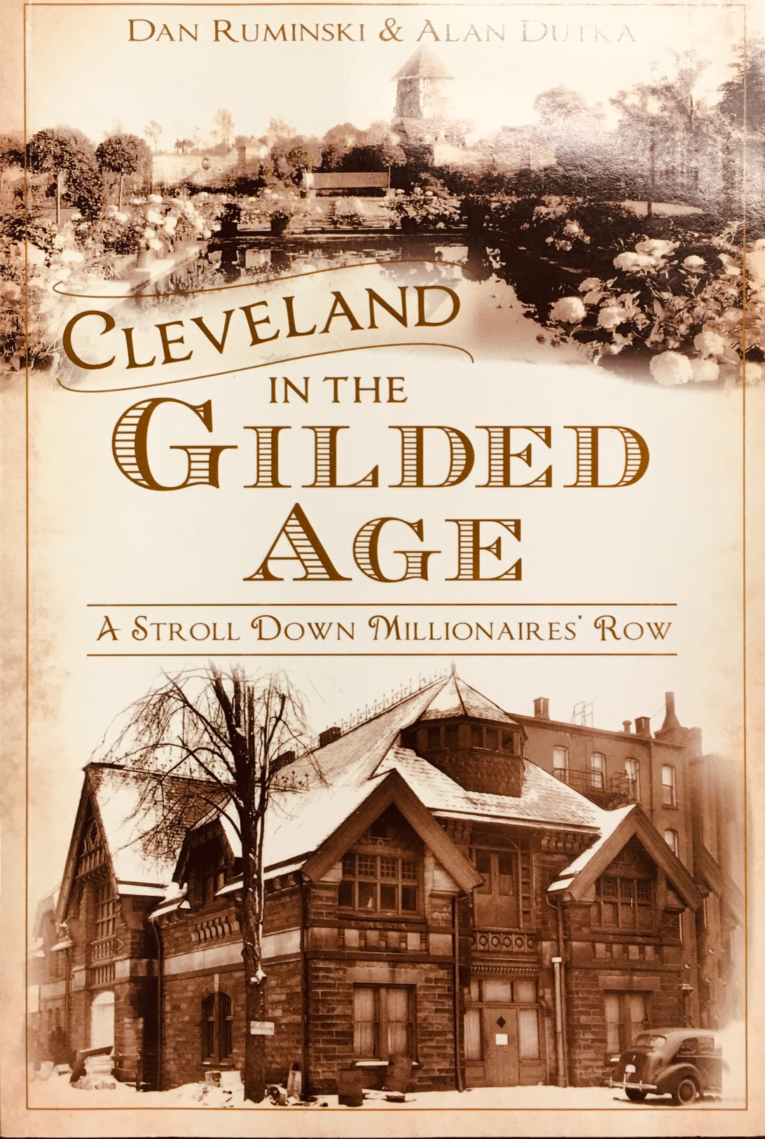 Image for Cleveland in the Gilded Age: A Stroll Down Millionaires' Row (American Chronicles)