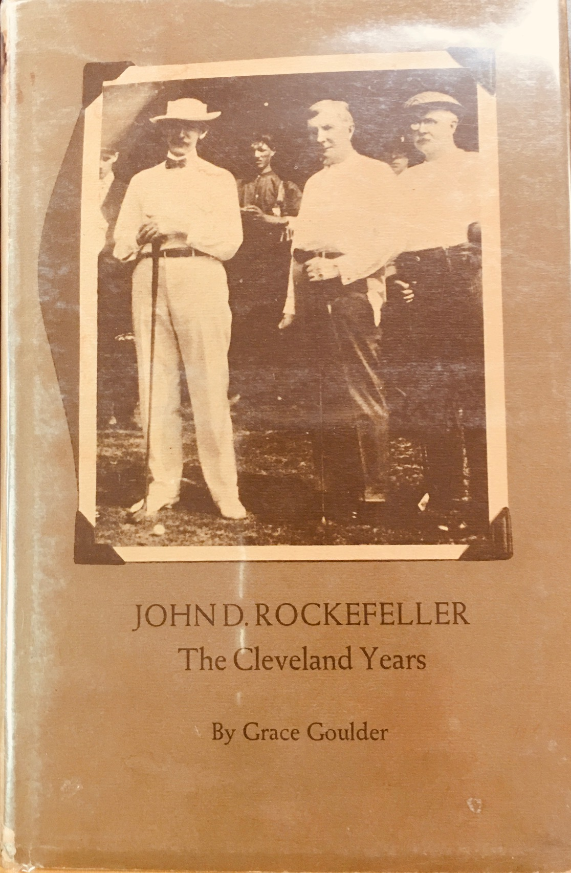 Image for John D. Rockefeller: The Cleveland Years (Western Reserve Historical Society publication No. 126)