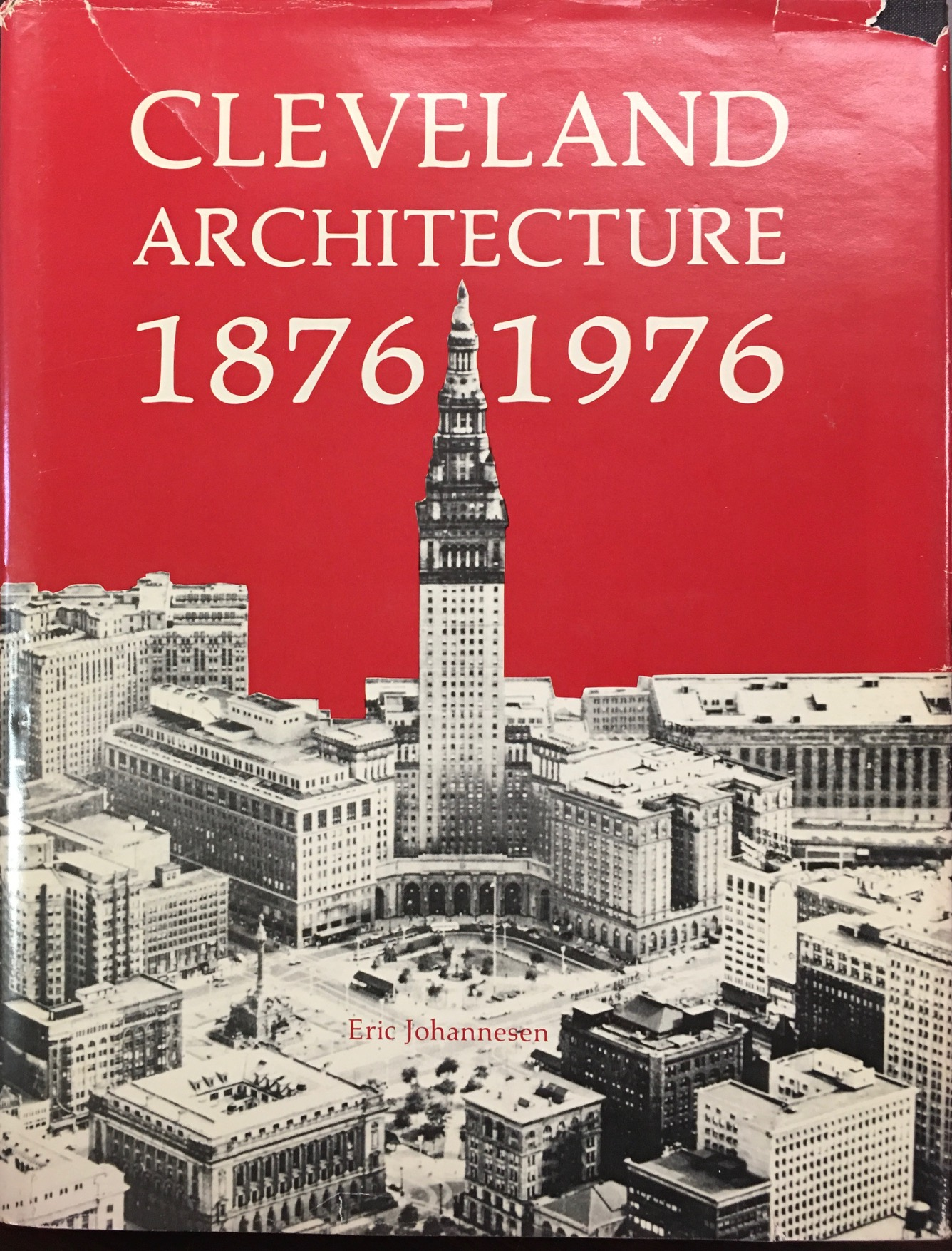 Image for Cleveland Architecture, 1876-1976 (The Western Reserve Historical Society publication No. 149)