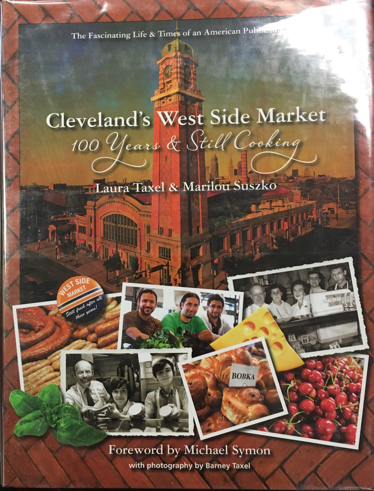 Image for Cleveland's West Side Market: 100 Years and Still Cooking