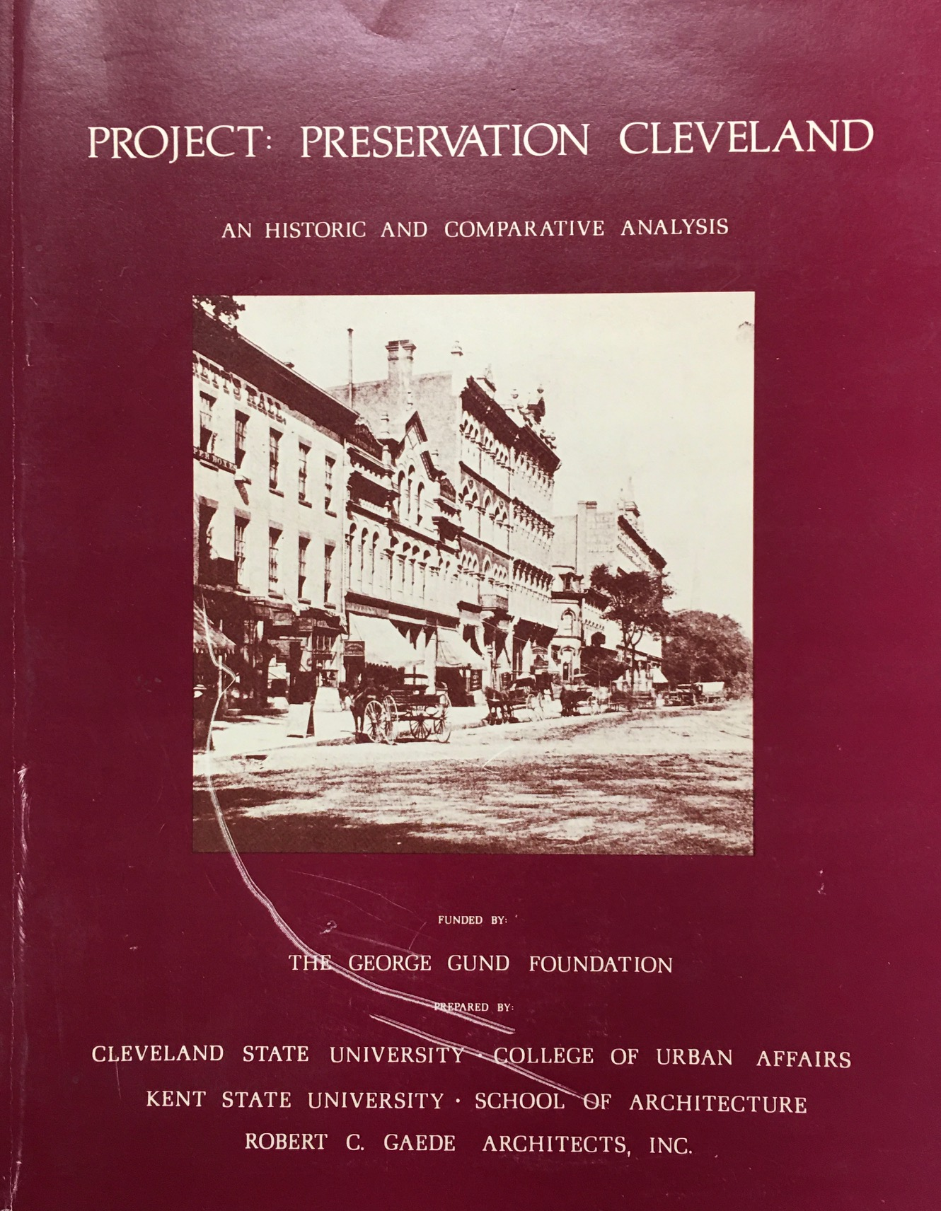 Image for Project: Preservation Cleveland An Historic and Comparative Analysis