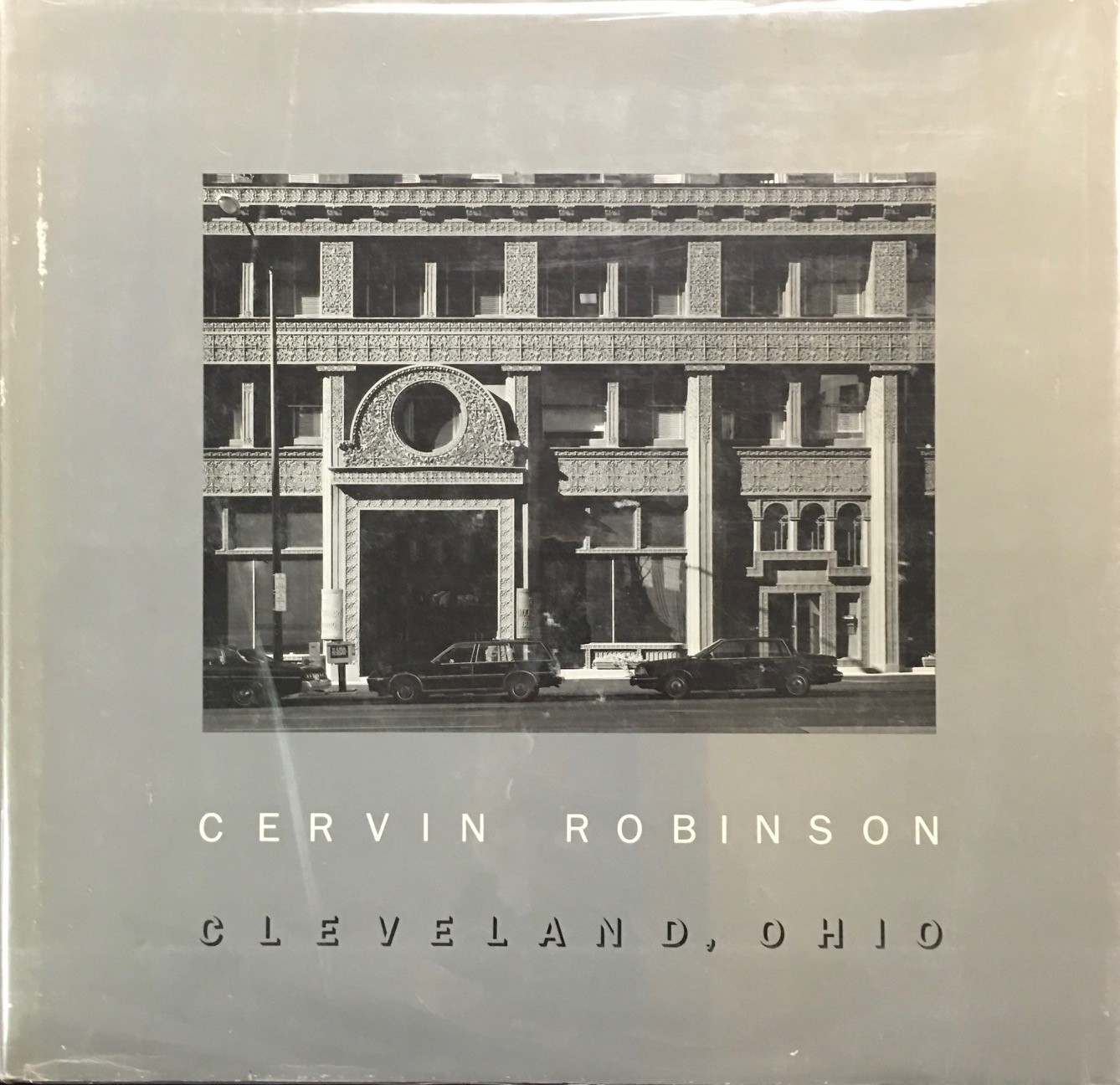 Image for Cervin Robinson: Cleveland, Ohio - An exhibition of 100 photographs commissioned by the Cleveland Museum of Art