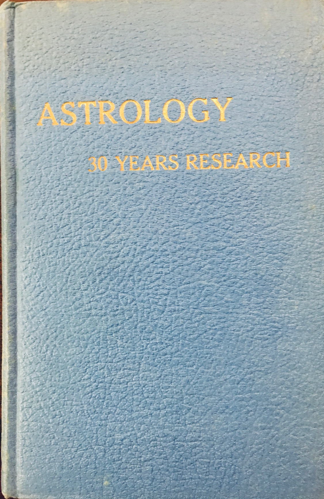Image for Astrology: 30 Years of Research