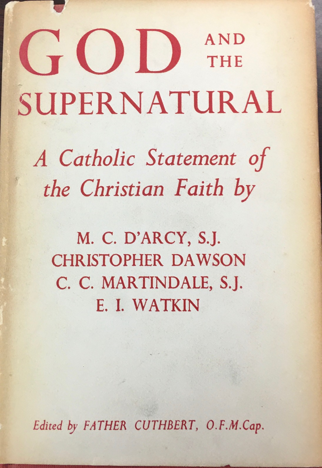 Image for God and the Supernatural: A Catholic Statement of the Christian Faith (Abridged Edition)