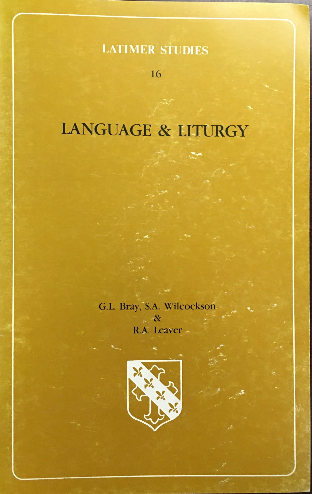 Image for Language & Liturgy (Latimer Studies - #16)