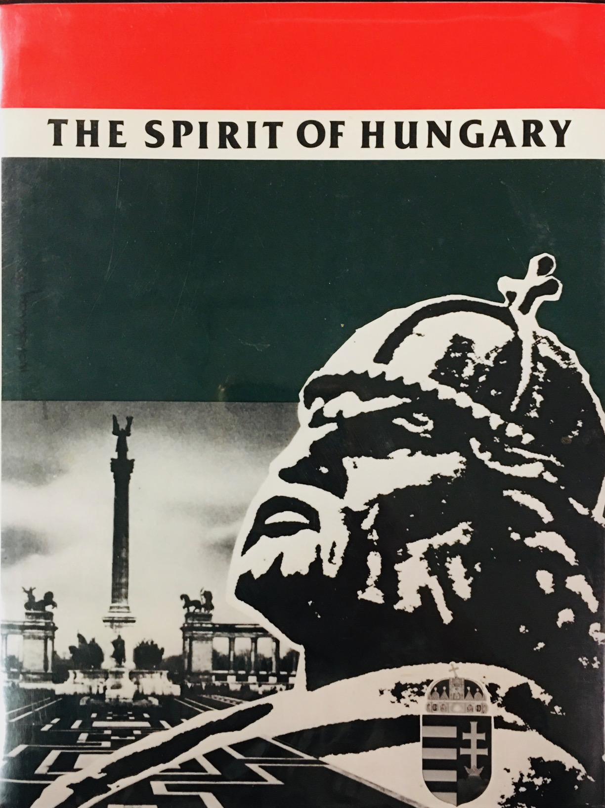 Image for Spirit of Hungary: A Panorama of Hungarian History and Culture (2nd Edition)