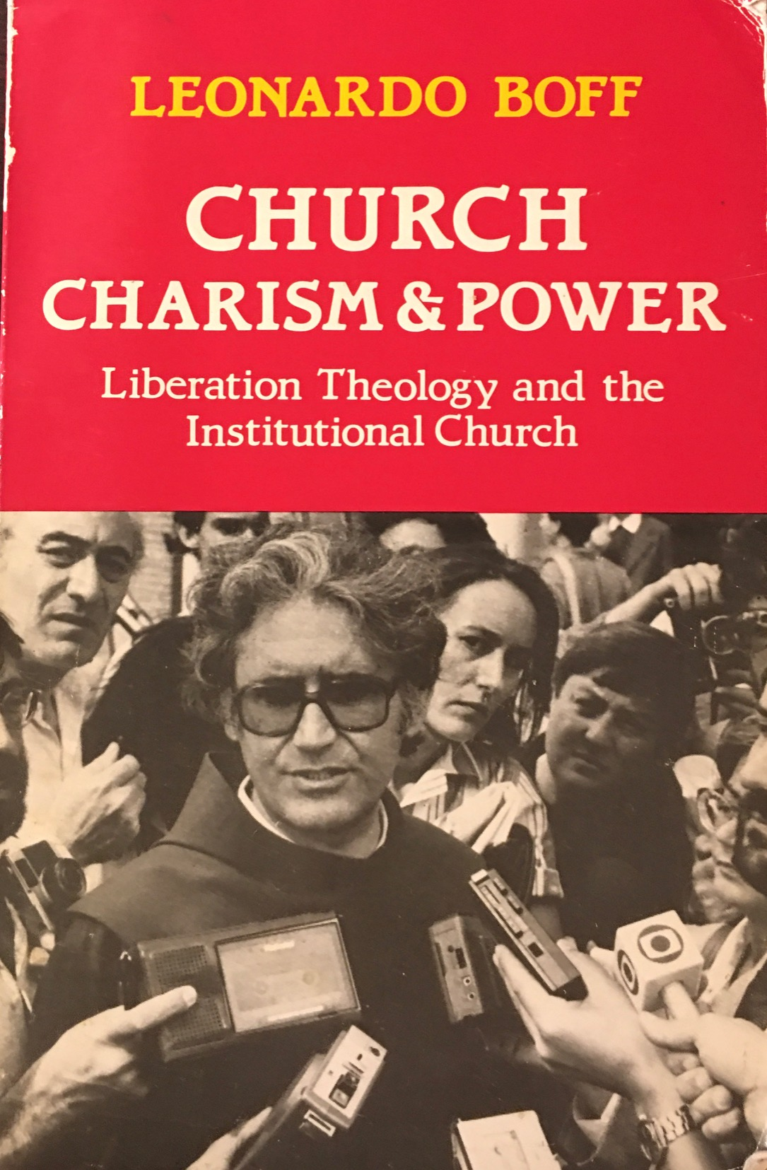Image for Church, Charism and Power: Liberation Theology and the Institutional Church