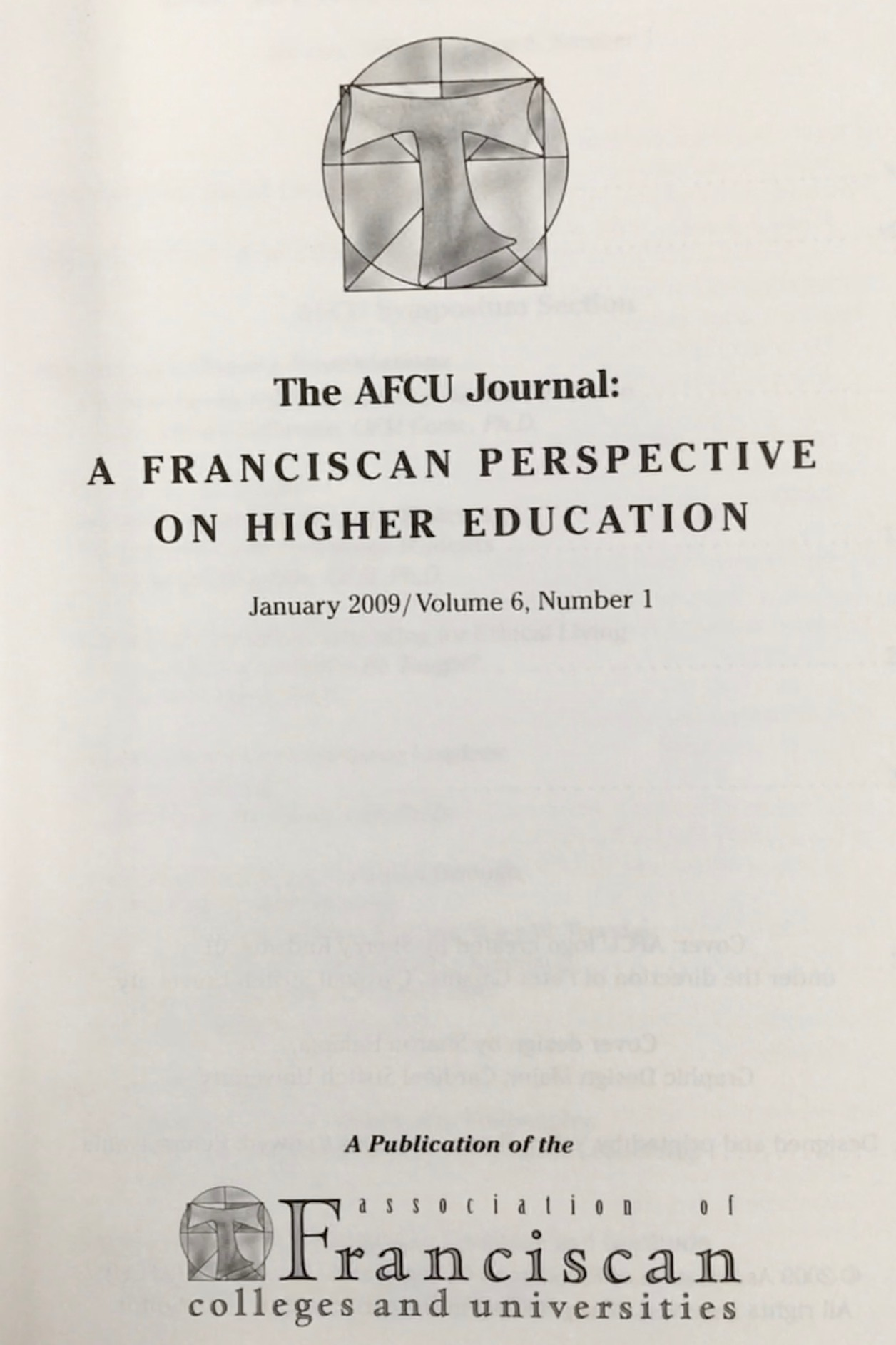Image for The AFCU Journal: A Franciscan Perspective on Higher Education [January 2009; Volume 6, Number 1]