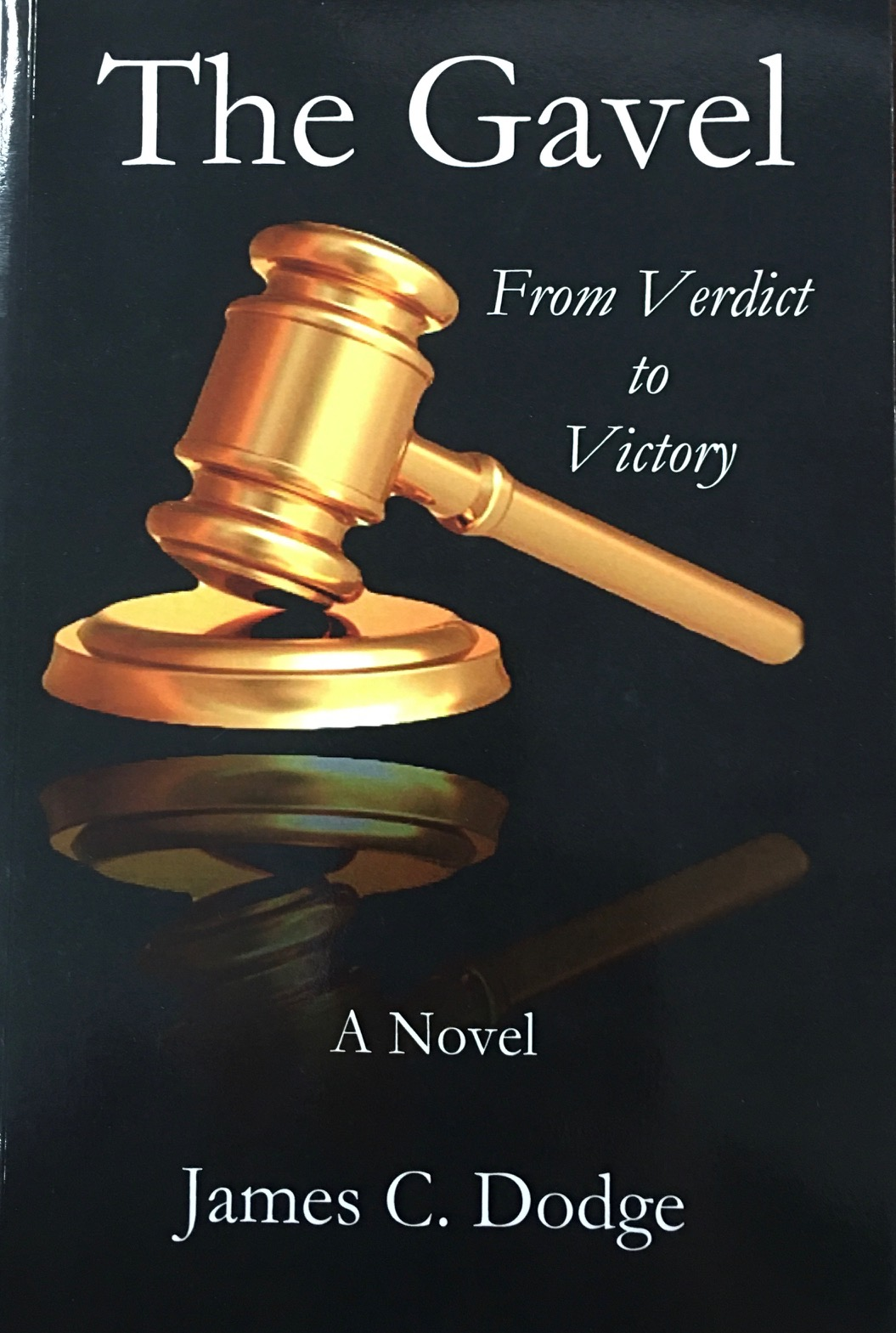 Image for The Gavel: From Verdict to Victory
