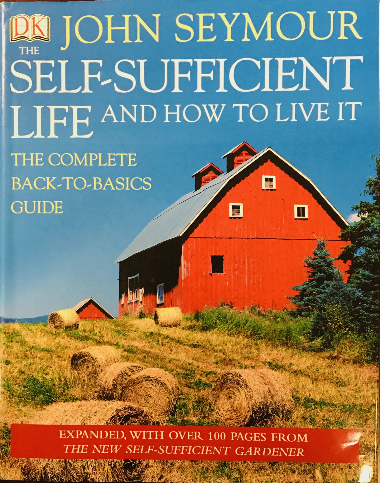 Image for The Self-Sufficient Life and How to Live It