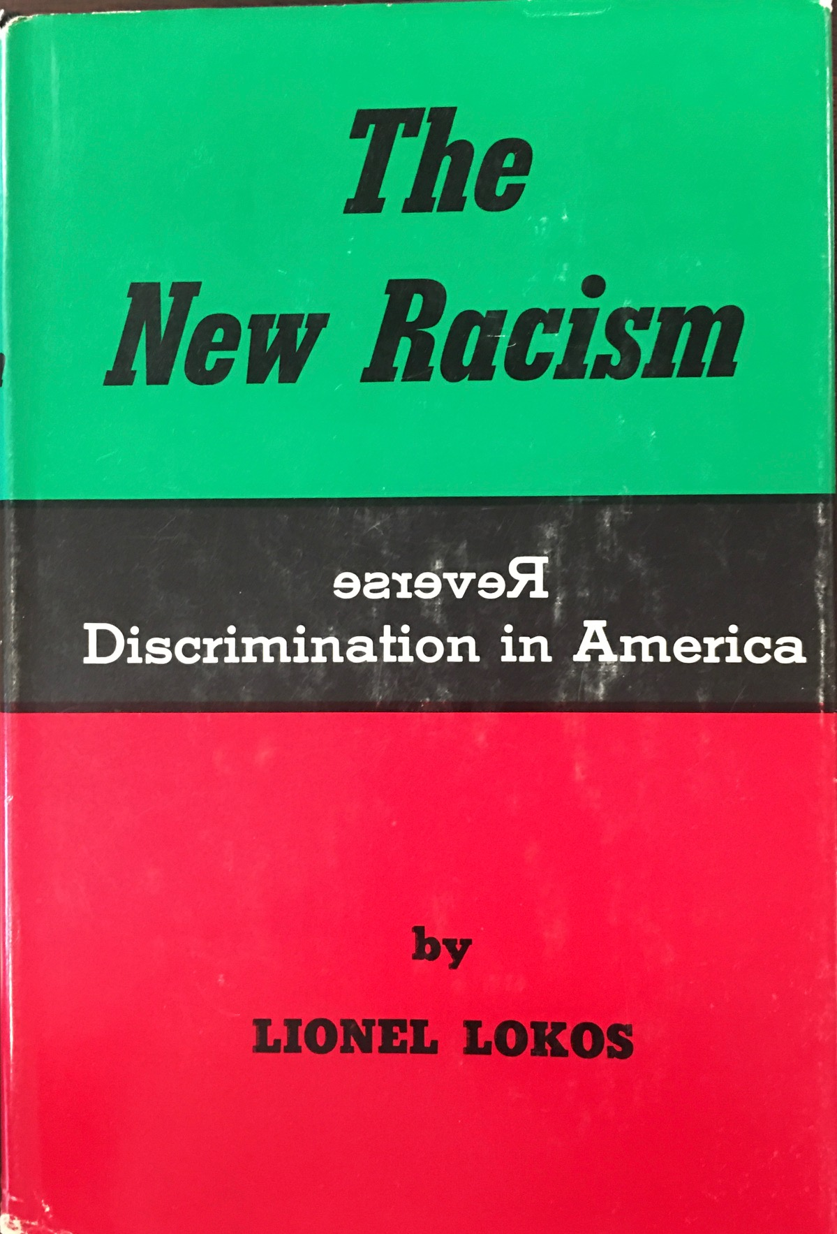 Image for The New Racism: Reverse Discrimination in America